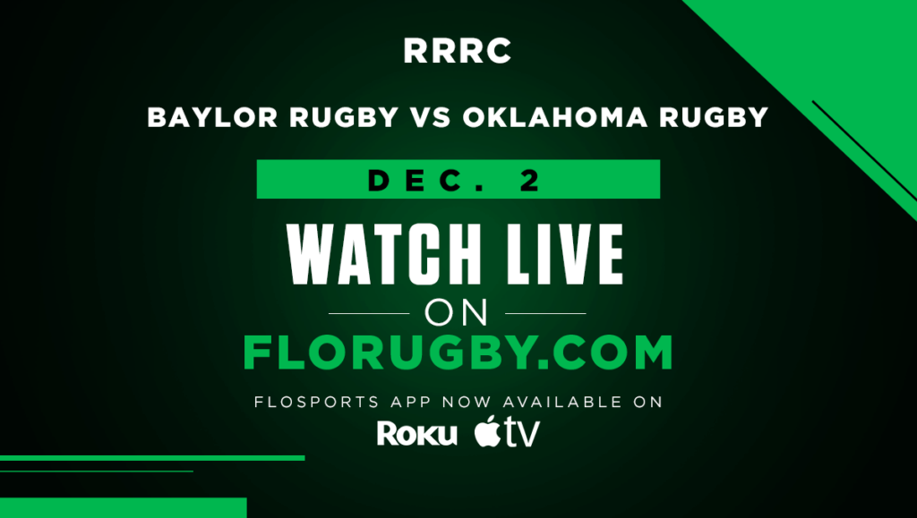 "FloRugby presents Red River Rugby – Collegiate ""Game of the Week"" Baylor vs Oklahoma December 2nd"
